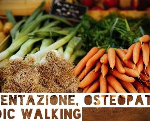 Alimentazione, osteopatia e Nordic Walking